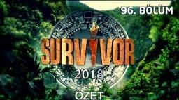 Survivor 2018   96. bölüm özeti