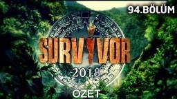 Survivor 2018   94. bölüm özeti