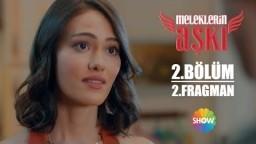 Meleklerin Aşkı 2. Bölüm 2. Fragman | Her Perşembe Show TV'de!