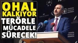Adalet Bakanı Abdulhamit Gül'den 'OHAL' Açıklaması