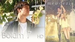 Medcezir 7.Bölüm - HD