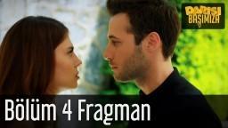 Darısı Başımıza 4. Bölüm Fragman