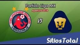 Veracruz Vs Pumas EN VIVO Jornada 1 Apertura Liga MX 2018