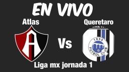 Alas vs Queretaro En Vivo Liga MX 2018