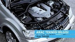 Araç Tekniği ve Motor Bilgisi / Araç Tekniği