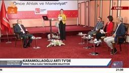 Cumhurbaşkanı Adayı Temel Karamollaoğlu - Artı Tv - 25.05.2018