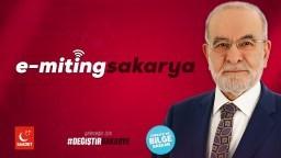 E-Miting Sakarya - Cumhurbaşkanı Adayımız Temel Karamollaoğlu