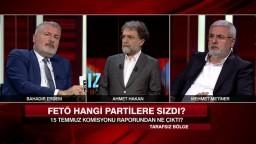 Siyasetteki FETÖ'cüler kim? - Tarafsız Bölge 29 Mayıs 2017 Pazartesi