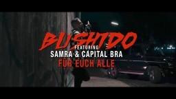 Bushido feat. Samra & Capital Bra - Für euch alle