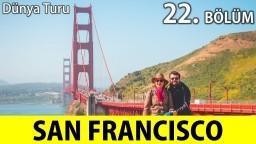 DÜLDÜL'ÜN SAN FRANCISCO İLE İMTİHANI | Şehri yürüyerek gezdik | 22.Bölüm