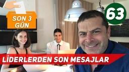 2018 Seçim - Türkiye'de 3 Gün Sonra Neden Hiçbir Şey Eskisi Gibi Olmayacak? (Son 3 Gün)
