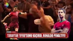 """Taraftar """"uyku""""sunu kaçırdı, Ronaldo penaltıyı!"""