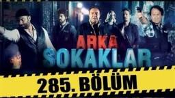 ARKA SOKAKLAR 285. BÖLÜM | FULL HD