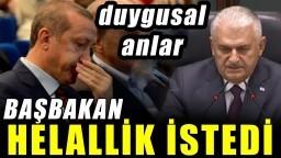 Binali Yıldırım, Erdoğan'dan Helallik İstedi! Duygusal Anlar