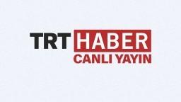 TRT Haber Canlı Yayın