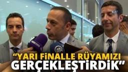 """Dünya Kupasın'dan Dönen Cüneyt Çakır: """"Yarı Finalle Rüyamızı Gerçekleştirdik"""""""