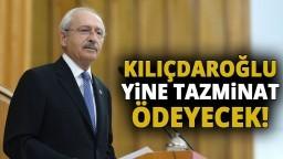 Kemal Kılıçdaroğlu, Cumhurbaşkanı Erdoğan'a Yine Tazminat Ödeyecek