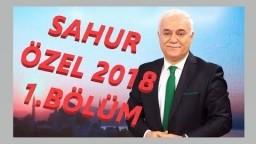 NIHAT HATIPOGLU SAHUR ÖZEL 2018 - 1. BÖLÜM